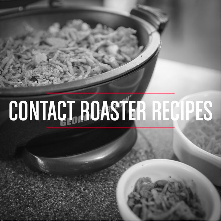 george foreman contact roaster instructions and recipes
